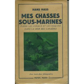 Mes chasses sous-marines